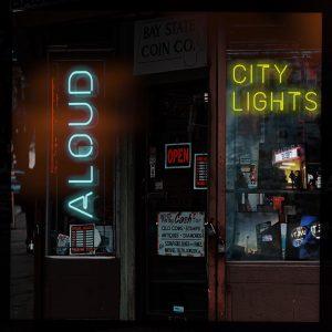 Aloud - City Lights